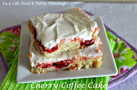 Cherry Coffee Cake @ Easy Life Meal & Party Planning