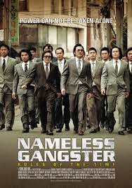 Nameless Gangster  Rules of the Time 2012