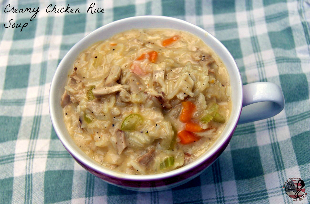 Home Cooking with Sonya: Creamy Chicken and Rice Soup