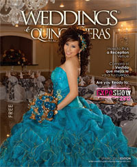 Weddings & and Quinceaneras Magazine Spring 2012