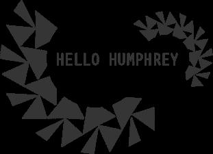 Hello Humphrey