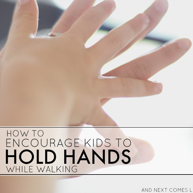 How to encourage kids to hold your hand while walking - great tip to try with kids who wander from And Next Comes L