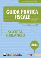 Guida Pratica Fiscale società e bilancio 2013. E-book