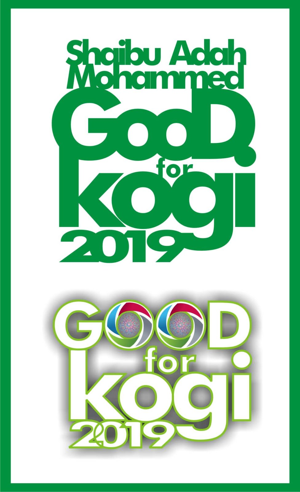 OUR MAN IS GOOD FOR KOGI STATE