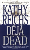 Cover of Deja Dead by Kathy Reichs