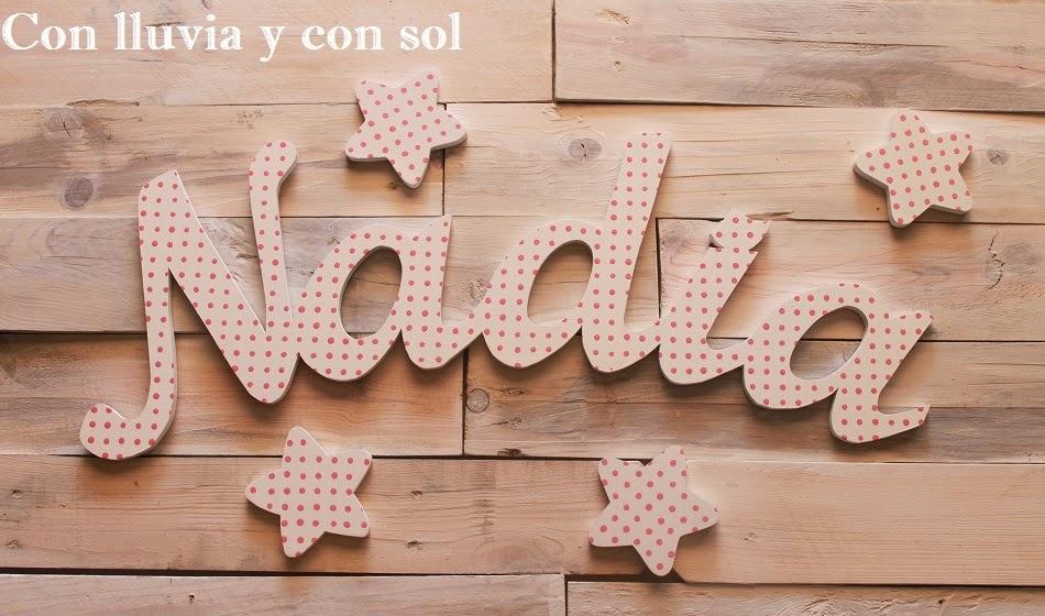 Con lluvia y con sol letras de madera infantiles para nadia - Letras para pared ...