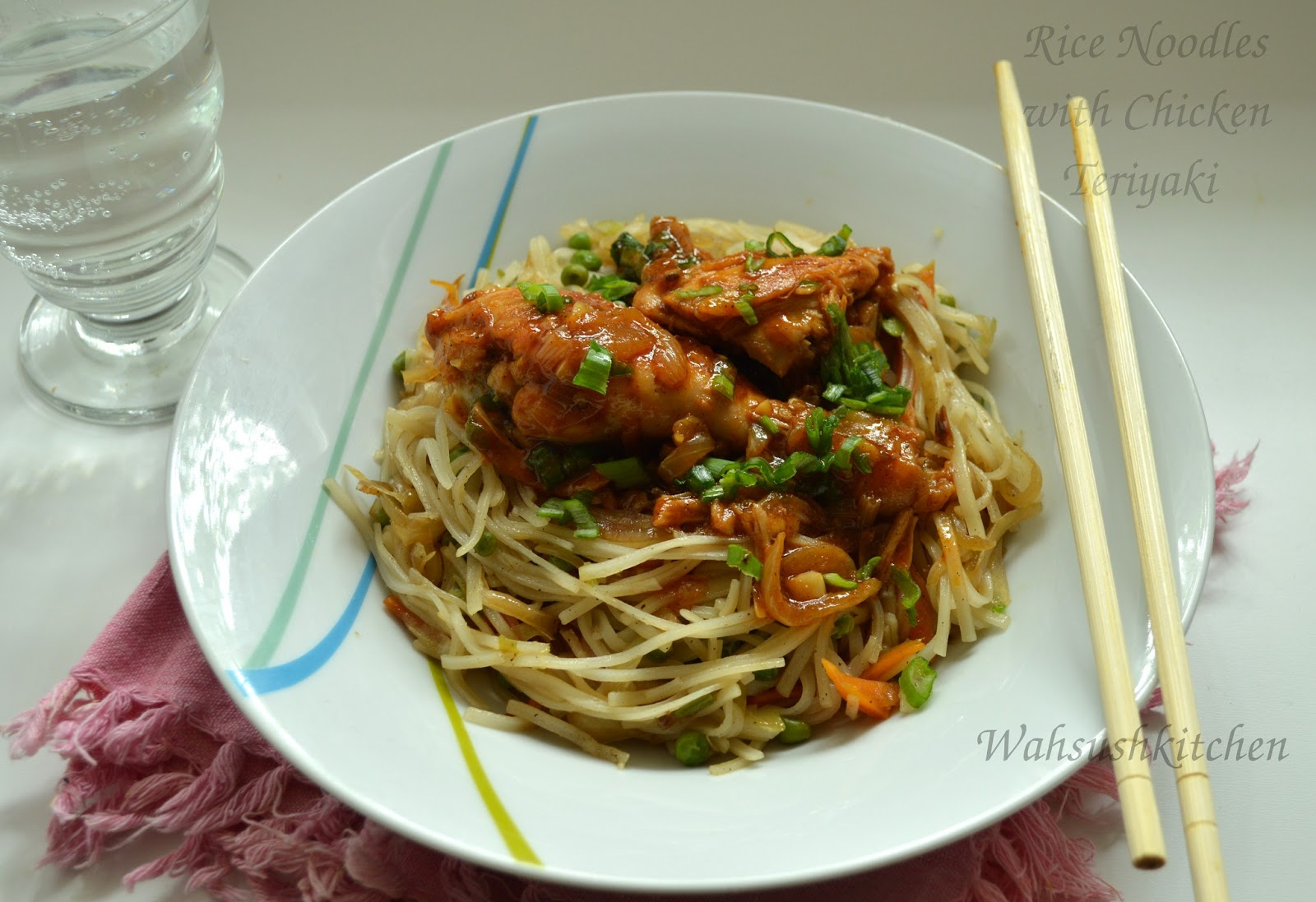 WahSush Kitchen: Chicken Teriyaki with Rice Noodles