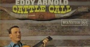 Heartbreak Hotel Eddy Arnold Cattle Call