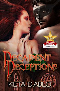 Decadent Deceptions by Keta Diablo