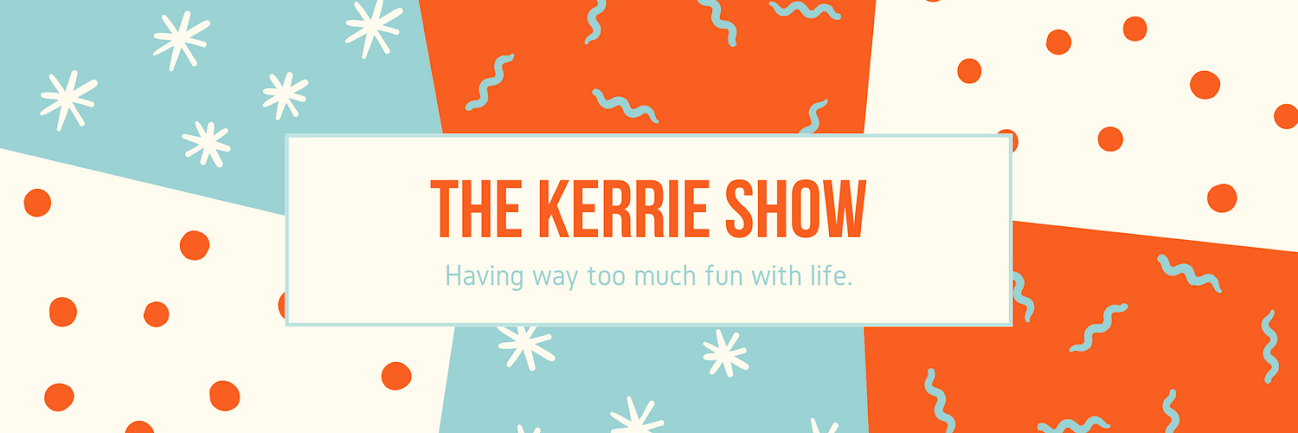 The Kerrie Show