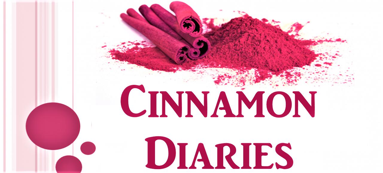 Cinnamon Diaries