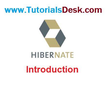 Hibernate Intoduction and Overview