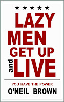 Lazy Men Get Up and Live