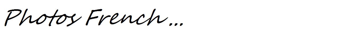 P   h   o   t   o   s--------F r e n c h