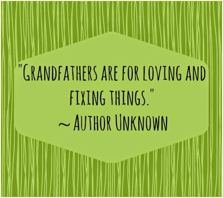 Quotes about Grandpas.  Grandpa and granddaughter quotes.  Grandparents quotes.