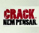 Crack nem pensar