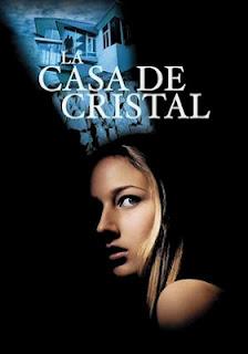 La casa de cristal (2001) Online