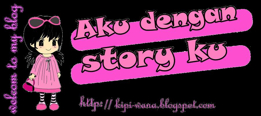aku dengan story ku :D