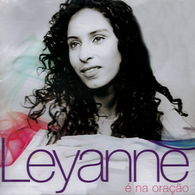 Download CD Leyanne   É Na Oração