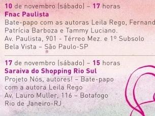 Bate-papo e sessão de autógrafos com Leila Rego, Fernanda França, Tammy Luciano e Patricia Barboza