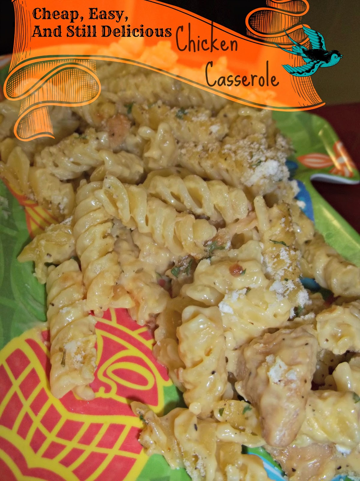 ... Grillin': Cheap, Easy & Still Delicious Chicken Casserole Recipe