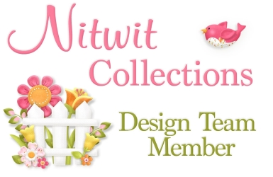 I'm a Design Team Member Of Nitwit Collections