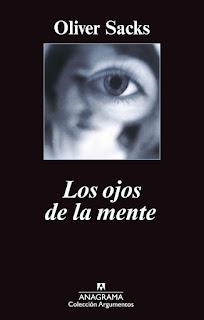 """""""Los ojos de la mente"""" - Oliver Sacks"""