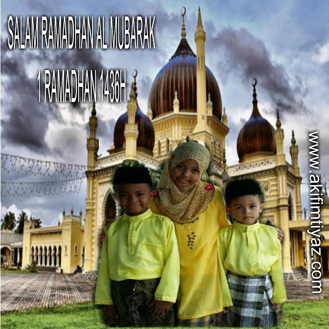 Salam 1 Ramadhan 1436H/2015