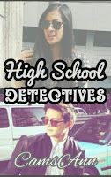 High School Detectives - Wattpad Story by CamsAnn