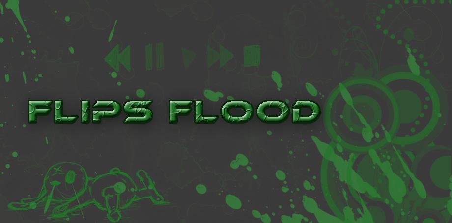FlipsFlood