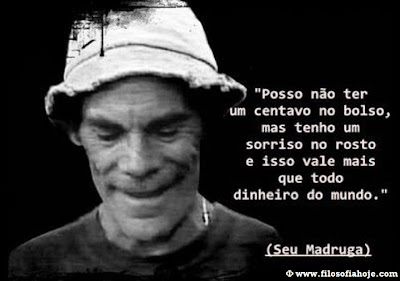  frase do seu madruga felicidade sem dinheiro