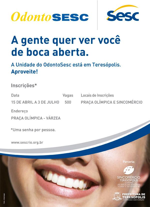 OdontoSESC em Teresópolis - Inscrições na segunda, 15 de abril