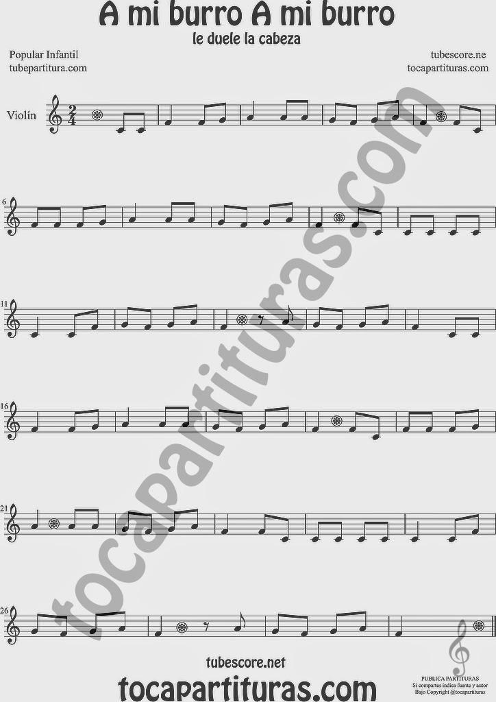 A mi Burro A mi Burro Partitura de Violín Sheet Music for Violin Music Scores Music Scores