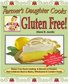 The Farmer's Daughter Cooks Gluten Free