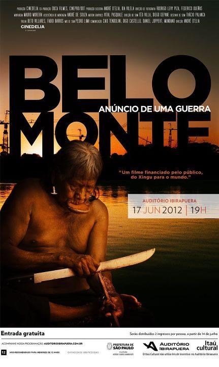 cartaz da estréia do filme Belo Monte, anúncio de uma guerra, com exibição gratuita 17 de junho