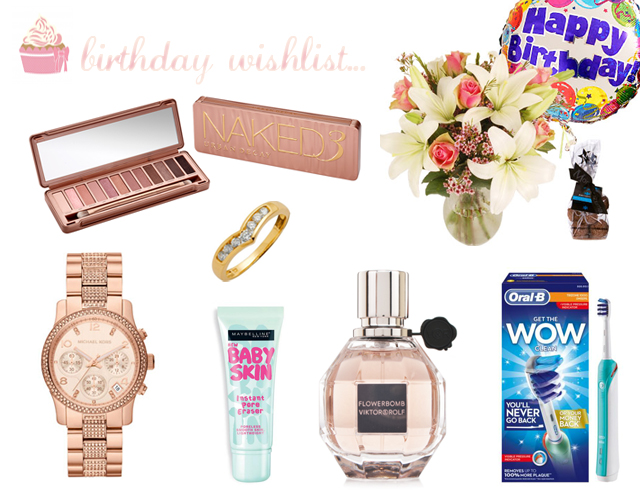 bblogger, beauty blogger birthday wishlist (Naked 3 palette, Michael Kors Rose Gold Watch, Birthday Flowers, Electric Toothbrush, Oral B, Viktor & Rolf, Maybelline Baby Skin, Gold Ring)