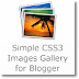 Simple CSS3 Images Gallery for Blogger