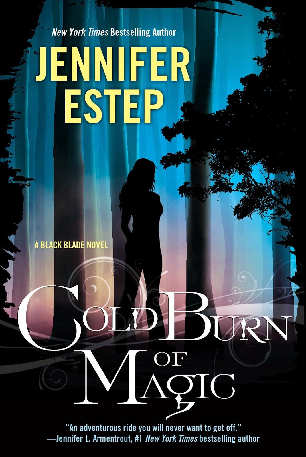 Cold Burn Of Magic (black Blade Series #1) By Jennifer Estep