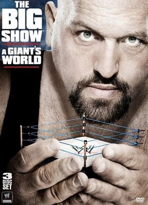 Big Show A Giants World (2011)