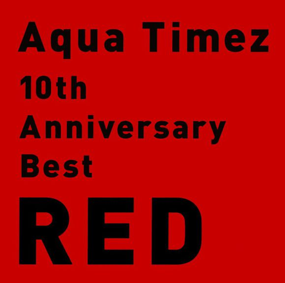 aqua timez album 10th anniversary best red - full album downlad mp3
