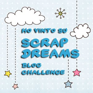 Ho vinto la sfida Dream Card di Novembre di Scrap Dreams