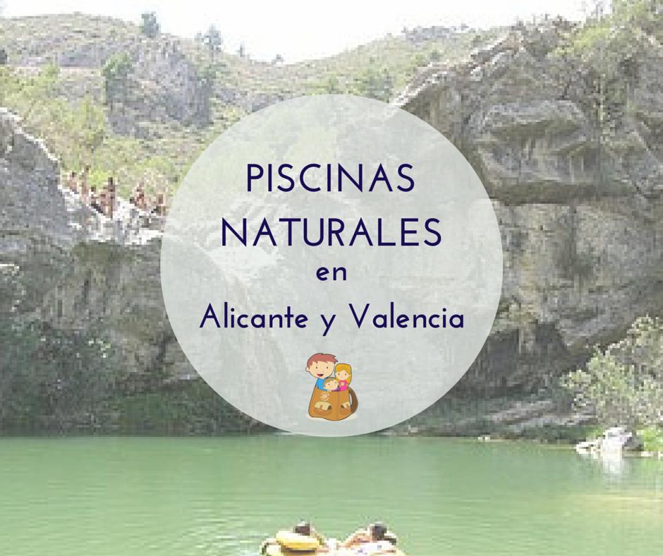 8 piscinas naturales en el interior de alicante y valencia for Piscinas naturales cantabria