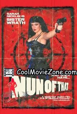 Nun of That (2009)