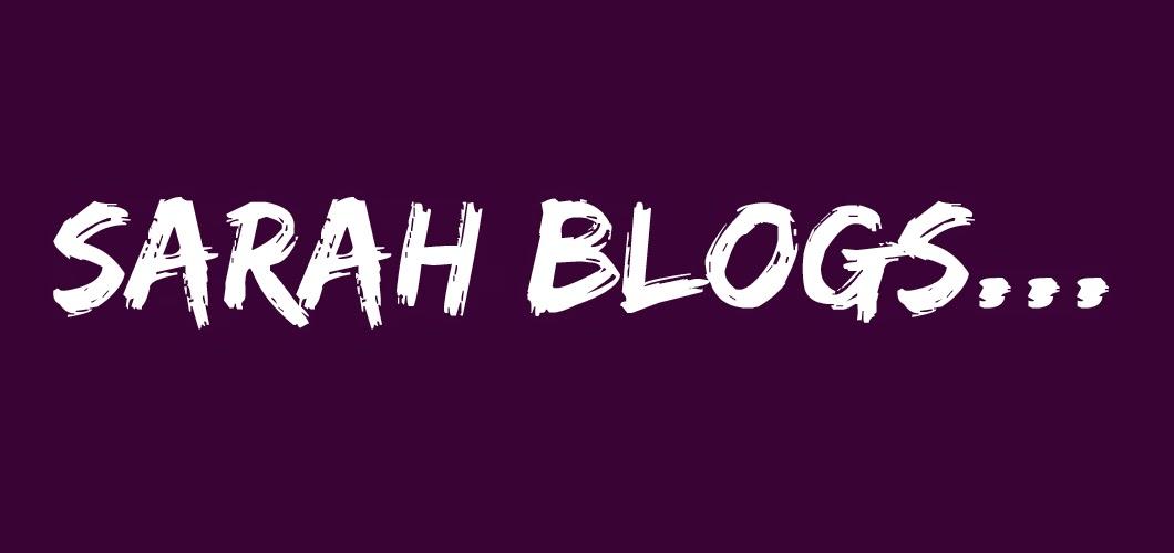 Sarah blogs...