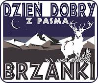 Zapraszam na naszą stronę - Dzień Dobry z Pasma Brzanki.