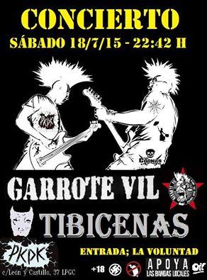 GARROTE VIL con TIBICENA...18 de Julio de 2015 en tu Ciudad...