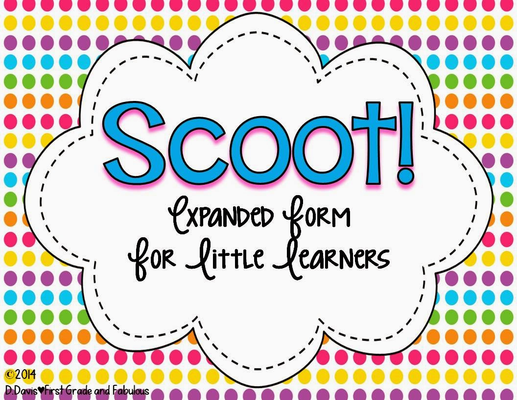 Expanded Form Scoot-First Grade and  Fabulous
