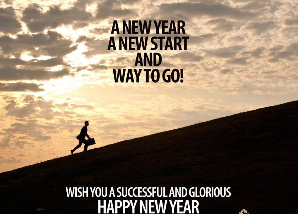 a new year a new start and way to go wish you successful and glorious happy new year