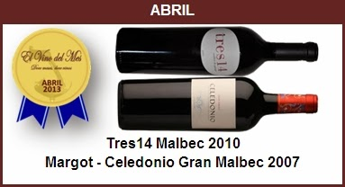 Abril - Tres14 Malbec 2010,Margot - Celedonio Gran Malbec 2007