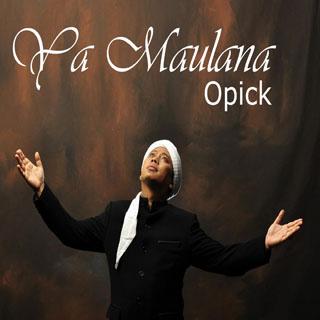 Album Terbaru Opick - Ya Maulana (2013)